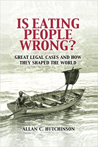 Is Eating People Wrong?   A funny, memorable, sometimes tragic investigation of the nature and every-day significance of law.