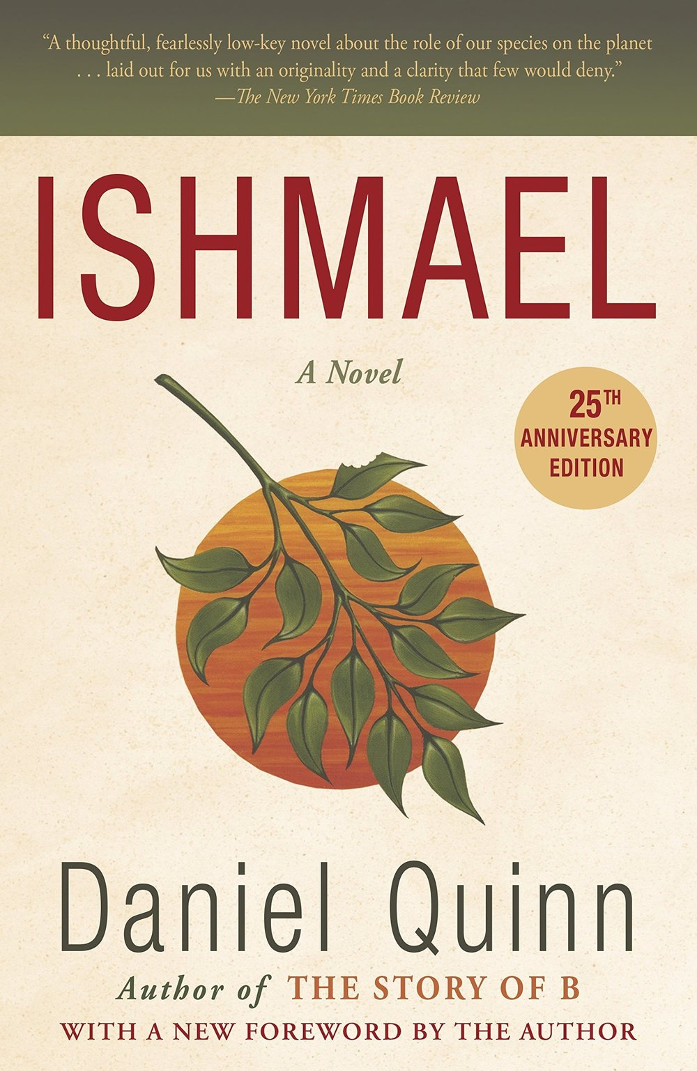 Ishmael   In  Ishmael , which received the Turner Tomorrow Fellowship for the best work of fiction offering positive solutions to global problems, Daniel Quinn parses humanity's origins and its relationship with nature, in search of an answer to this challenging question: How can we save the world from ourselves?
