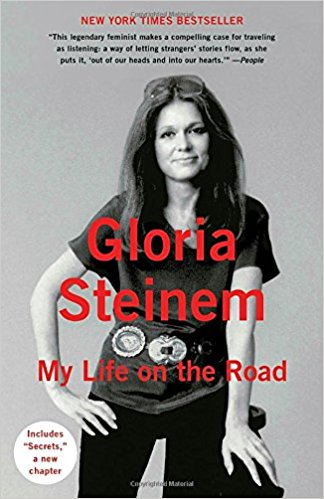 My Life on the Road    Gloria Steinem—writer, activist, organizer, and inspiring leader—now tells a story she has never told before, a candid account of her life as a traveler, a listener, and a catalyst for change.