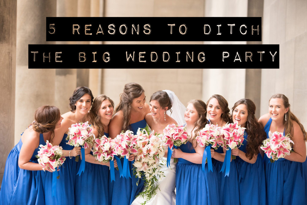 5 Reasons To Ditch The Big Wedding Party by Lisa Mark & Rebecca Lozer