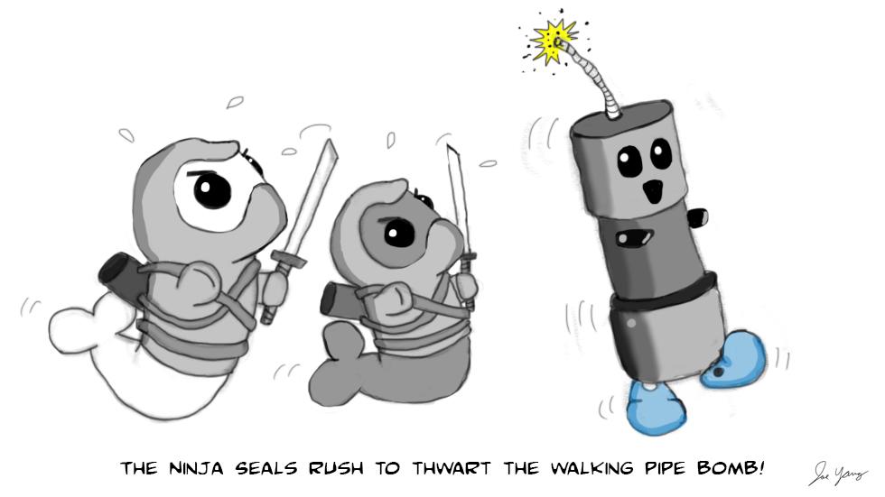 The Ninja Seals rush to thwart the walking pipe bomb!