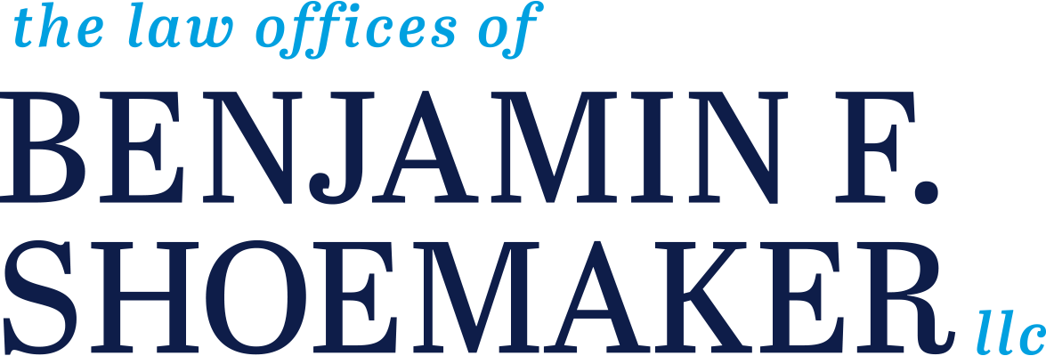 The Law Offices of Benjamin F. Shoemaker, LLC