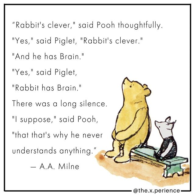 Pooh Bear knows what's up. . If your cleverness has brought you to a dead end, landed you in a rut, or created a constant feeling of anxiety, it's time to try something new. . . . . #health #wisdom #cleverness #poohbear #poohquote #brain #overthinking #cartoon #healthyliving #meditation #quietthemind #mindfulness #aamilnequote #literature #kidsbooks