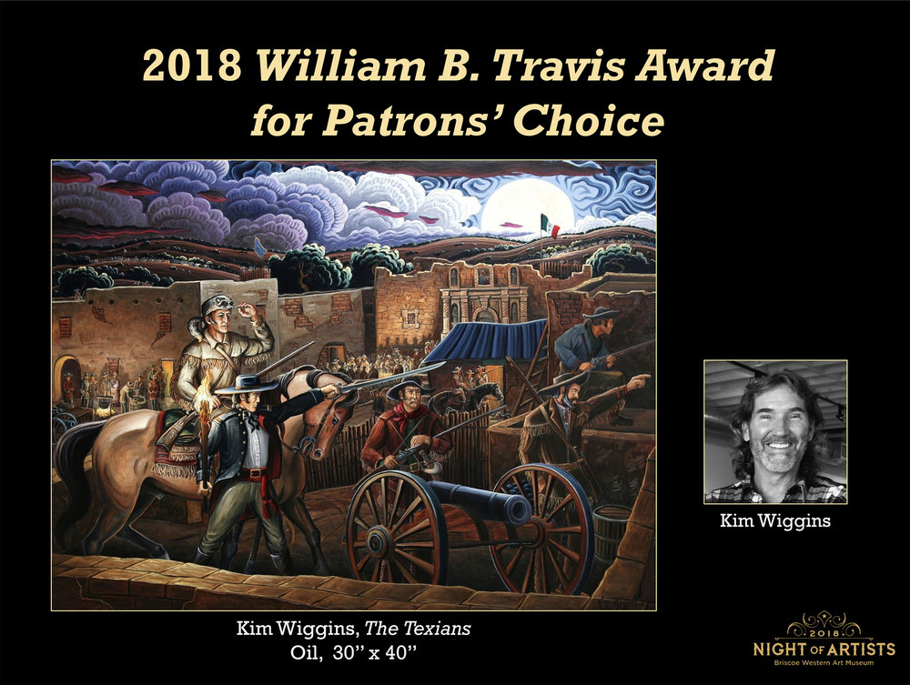 I was incredibly honored to receive the William B. Travis Award for Patrons' Choice at the 2018 Night of Artists, The Briscoe Western Art Museum, San Antonio, TX.