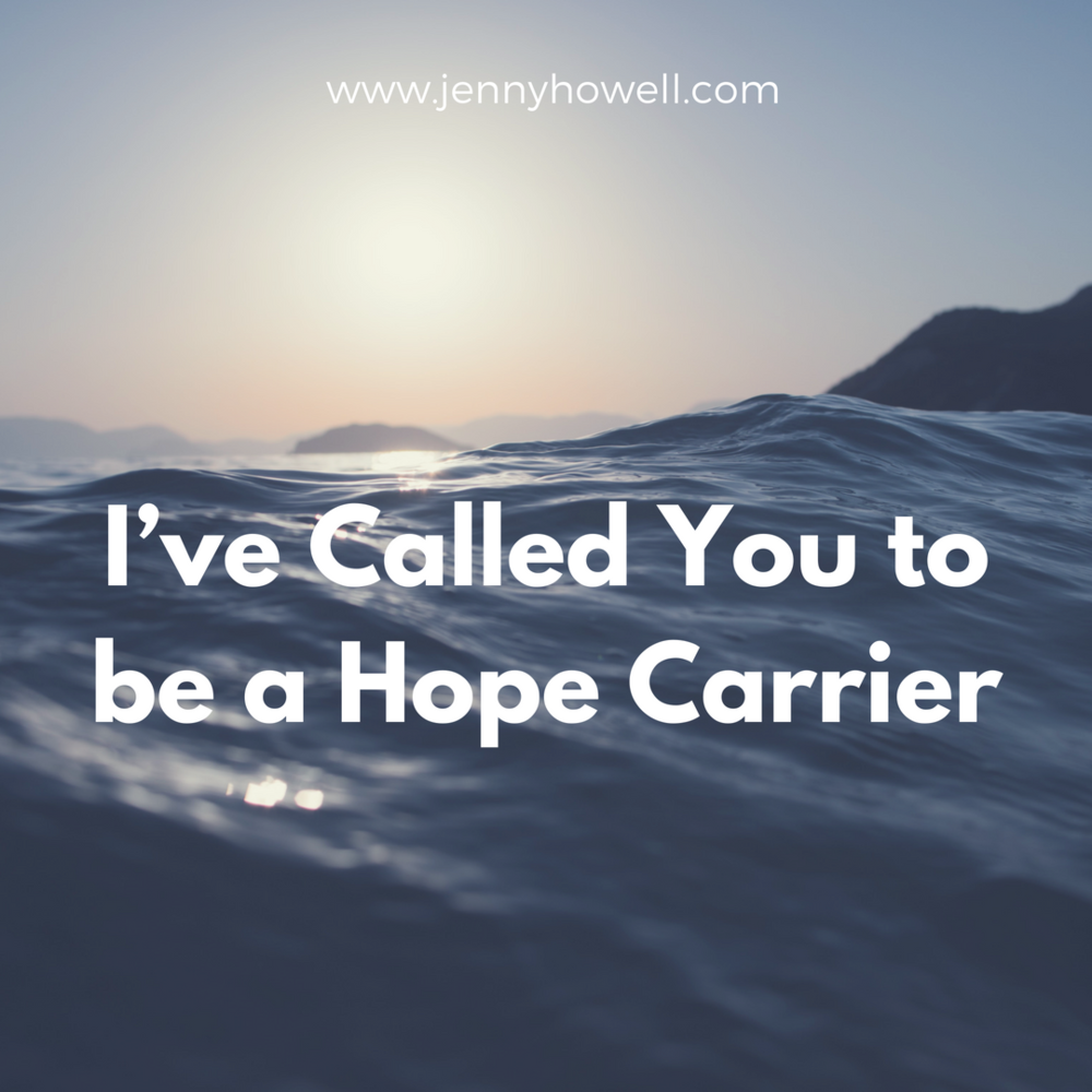 Ive Called You to be a Hope Carrier.png