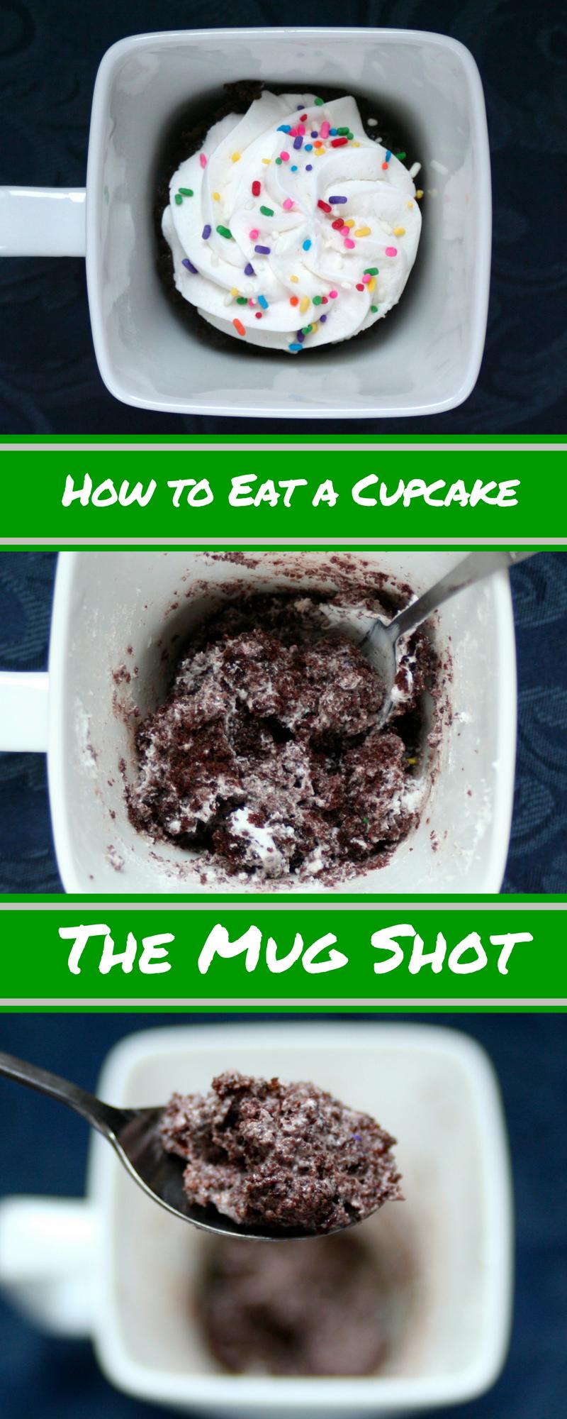 How to Eat a Cupcake - the Mug Shot.png
