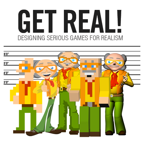 Get Real! Designing Serious Games for Realism (2013)