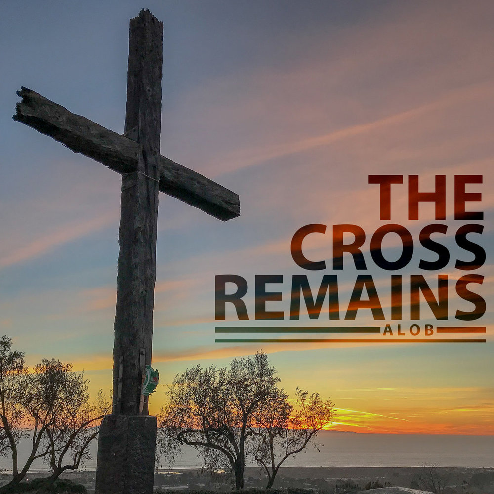 The Cross Remains (Single) - iTunes/Apple MusicSpotify