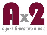 Ax2 Ayars Times Two Music