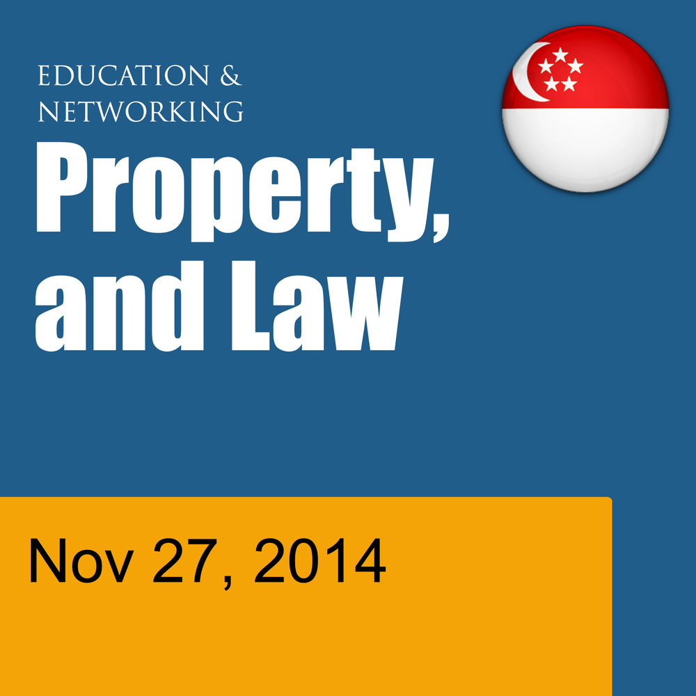 Nov 27 - Education and Networking in Singapore - Property and Law: Fundamentals for the business of Self Storage