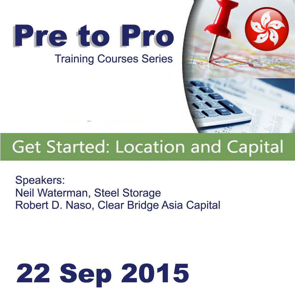 Sep 22 - Pre to Pro Training Series: Get Started - Location and Capital@HK