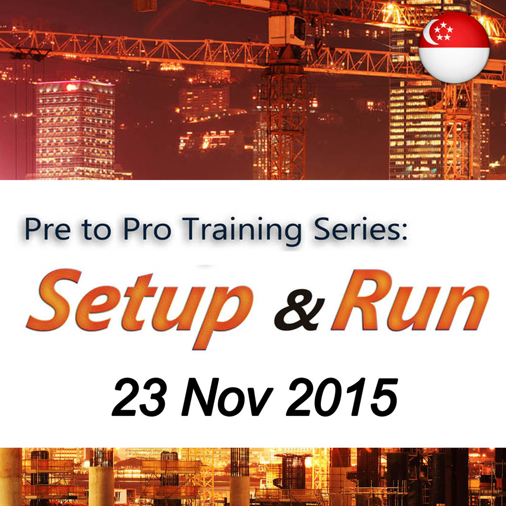Nov 23 - Pre to Pro Training Series: Setup & Run @ Singapore