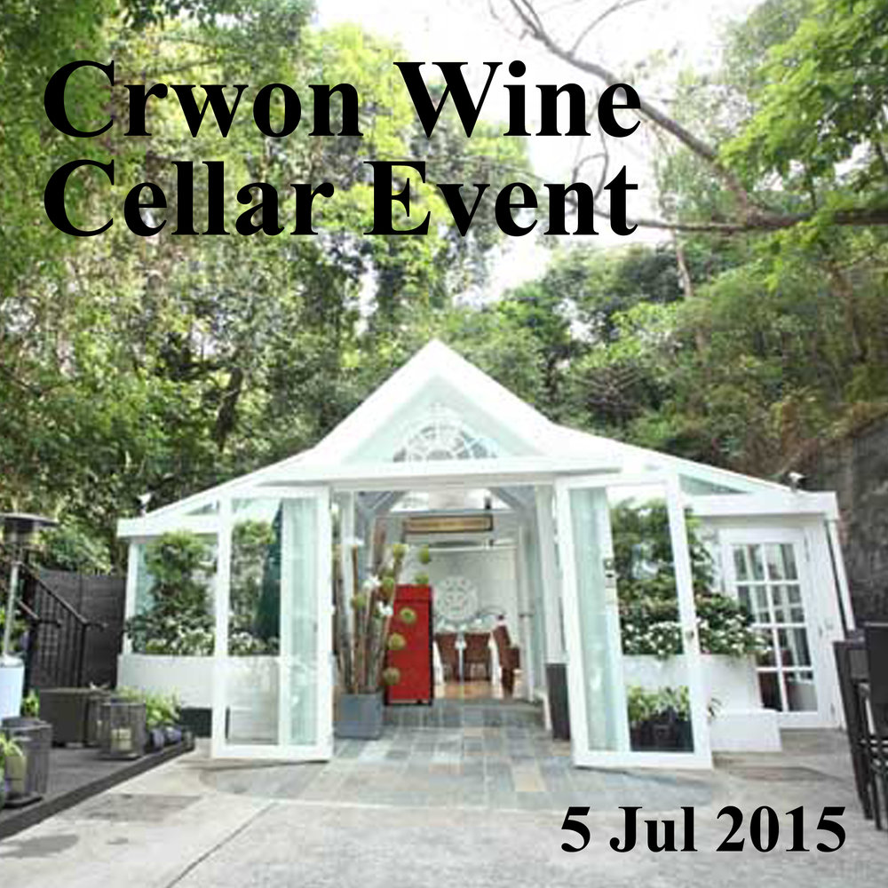 Jul 5 - Crown Wine Cellar Event @ Hong Kong