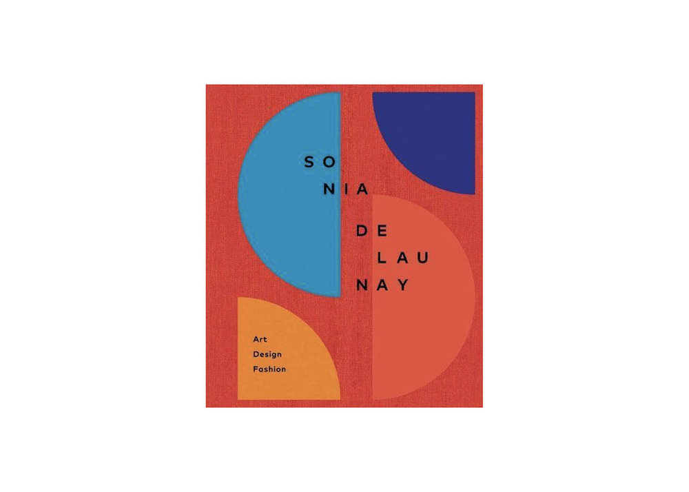 Sonia Delaunay : Art, Design and Fashion - $31.42