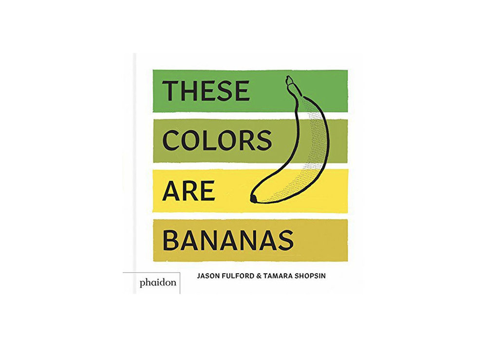 These Colors Are Bananas - $11.70
