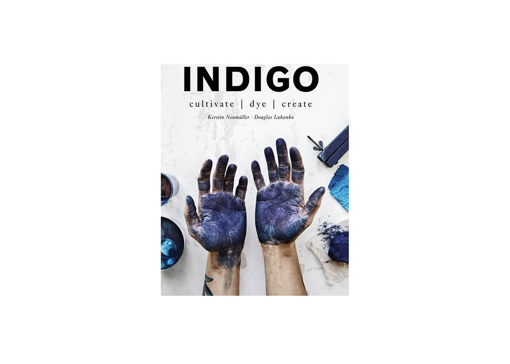Indigo : Cultivate, Dye, Create - $14.68