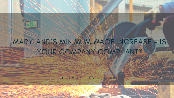 Maryland's Minimum Wage Increase - Is Your Company Compliant?.png