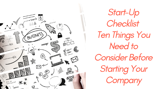 Start-Up Checklist - Ten Things You Need to Consider Before Starting Your Company.png