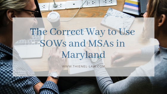 The Correct Way to Use SOWs and MSAs in Maryland.png