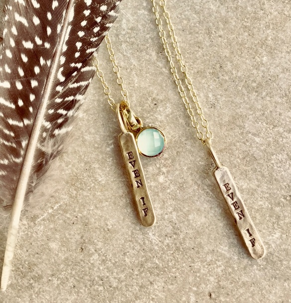 The EVEN IF necklace - available with or without gemstone charm.