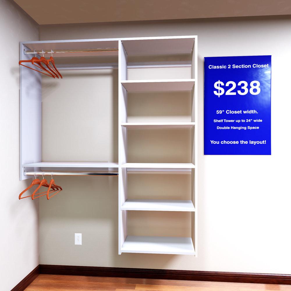 "- 2 section ""double"" rod closet - $238.00"