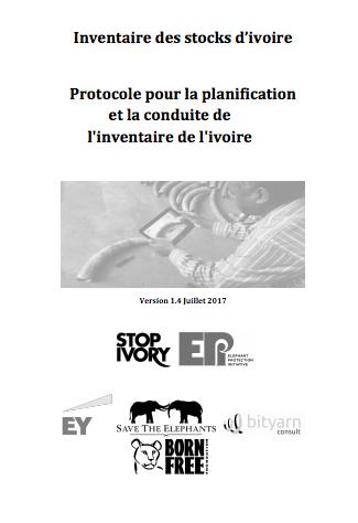 L'inventaire des stocks d'ivoire Protocol de plannification et conduire l'inventaire des stocks d'ivoire