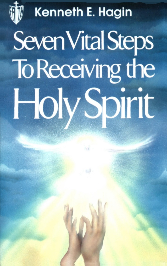 7-vital-steps-to-receiving-the-holy-spirit-by-kenneth-hagin-1-638.jpg