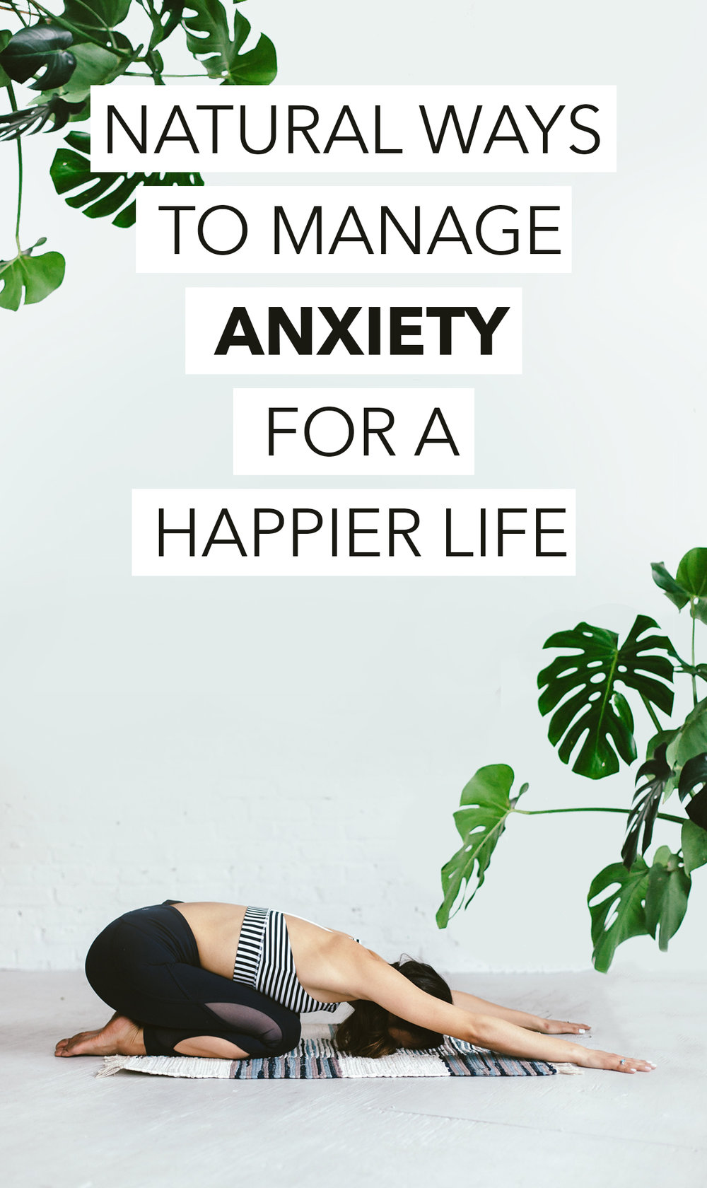 Natural Ways to Manage Anxiety for a Happier Life