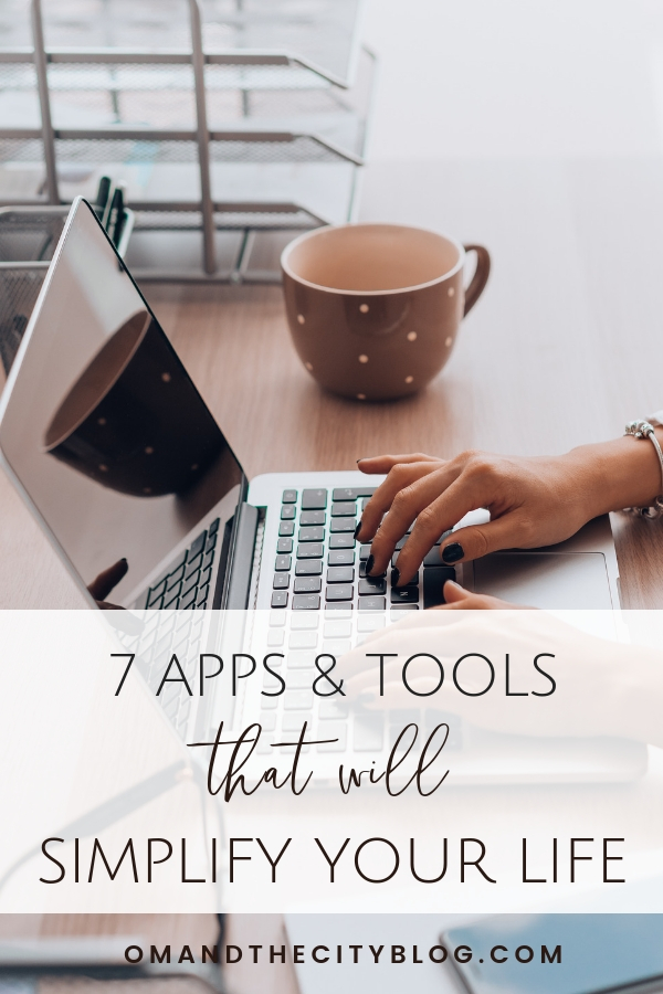7 technology tools to simplify your life | Feeling overwhelmed by all the things? Simplify your life and uplevel your time management with these 7 must have apps and technology tools! | Om & the City Blog #OmAndTheCity #timemangagement #simplify #minimalism #bossbabe