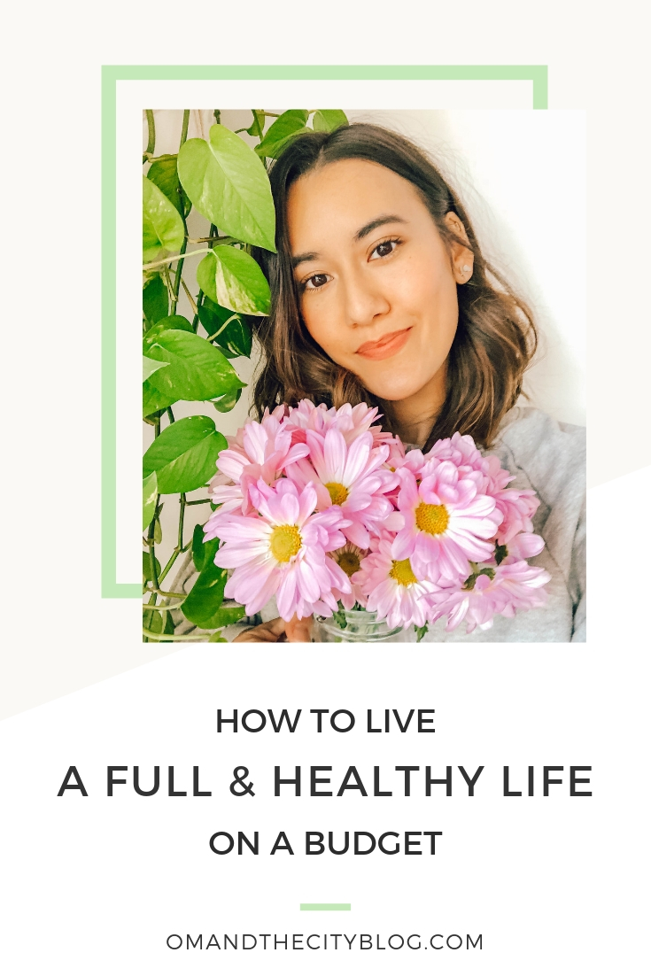 How to Live a Full and Healthy Life on a Budget | If you're struggling to maintain a healthy lifestyle while sticking to your budget, this post is for you! When I was first starting out, I lived in NYC making $35K a year, and managed to balance healthy living with living within my means (and save $10K in two years). You can do it too, and this post will show you how. | Om & The City Blog #omandthecity #healthylifestyle #moneymanagement #wellnesstips