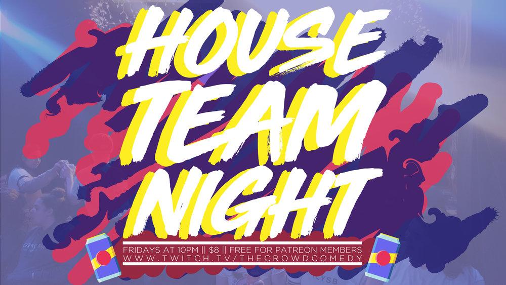 House Team Night-01 - The Crowd Shows.jpg