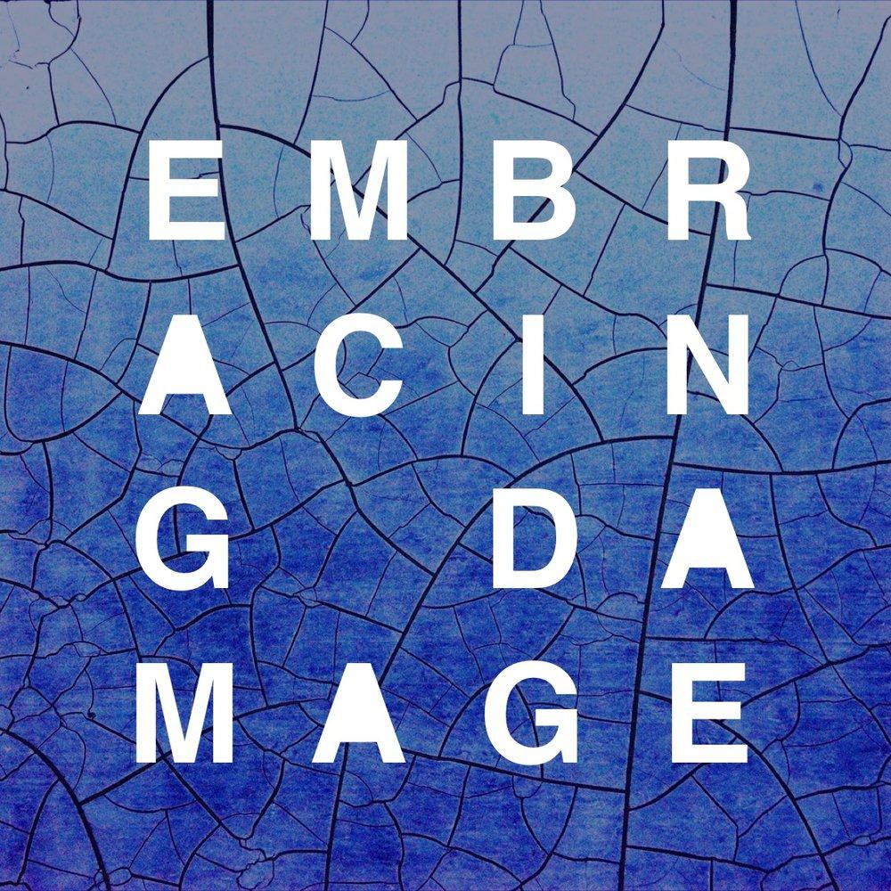 EMBRACING DAMAGE EP