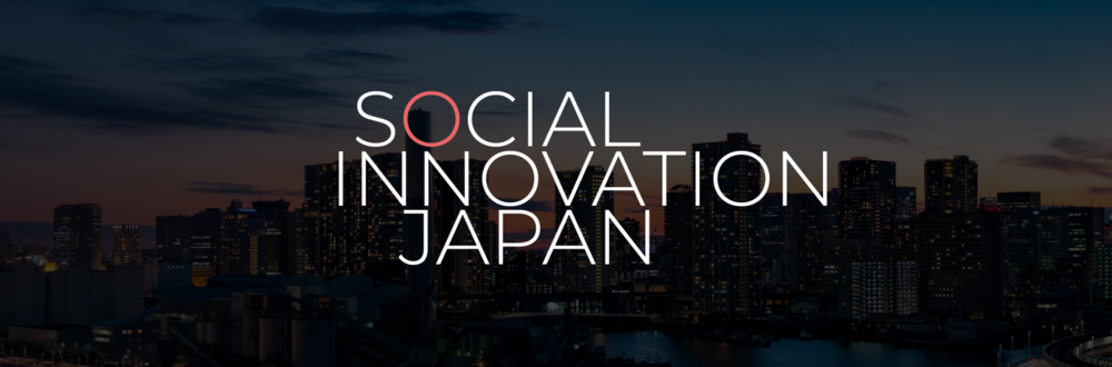 SOCIAL INNOVATION JAPAN