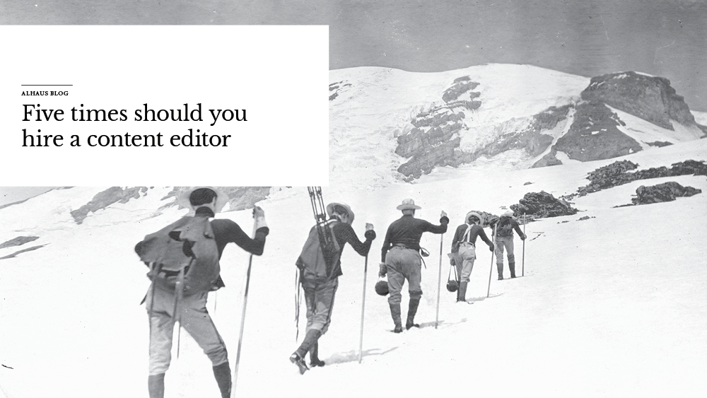 'Five+times+you+should+hire+a+content+editor'+over+image+of+people+hiking.jpg