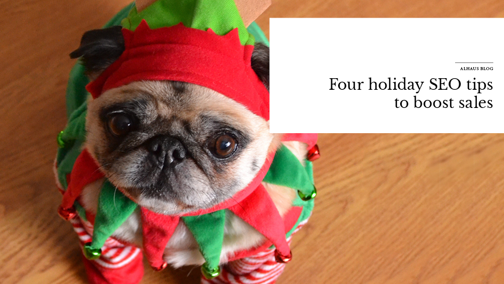 'Four+Holiday+SEO+tips+to+boost+sales'+over+image+of+dog+dressed+as+elf.jpg