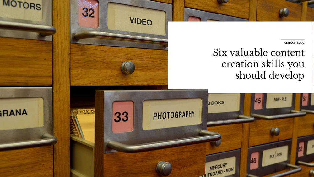 'six+valuable+content+creation+skills+you+should+develop'+over+image+of+drawers.jpg