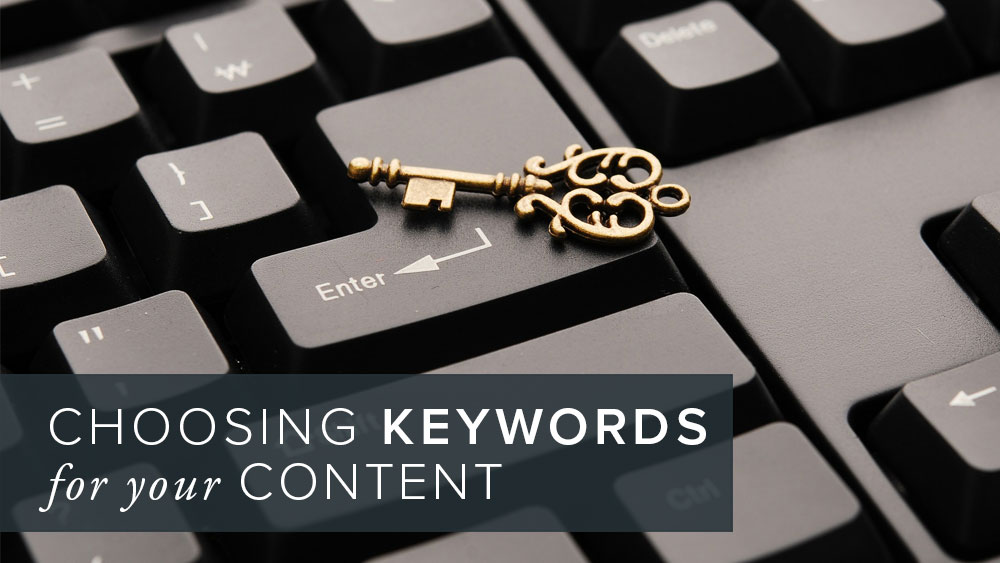 'choosing+keywords+for+your+content'+over+image+of+a+key+on+a+keyboard.jpg