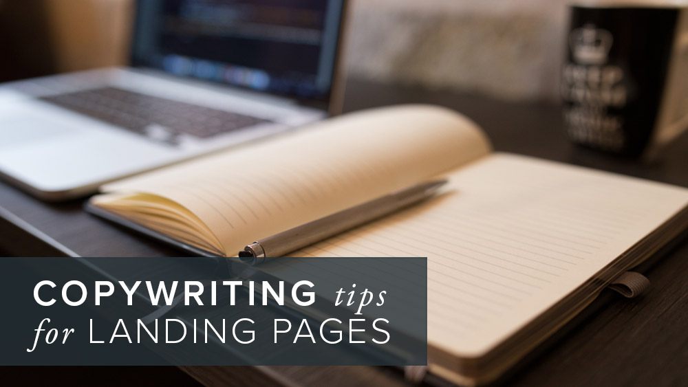 'copywriting+tips+for+effective+landing+pages'+over+image+of+a+notebook+with+pen+and+a+laptop.jpg