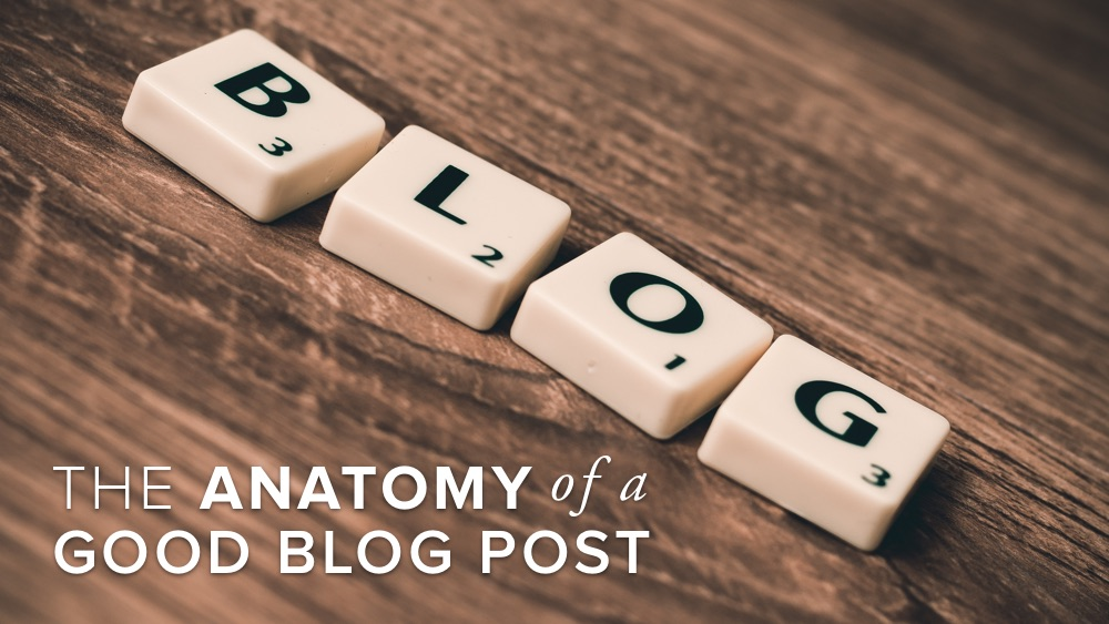 'the+anatomy+of+a+good+blog+post'+over+blog+scrabble+letters.jpg