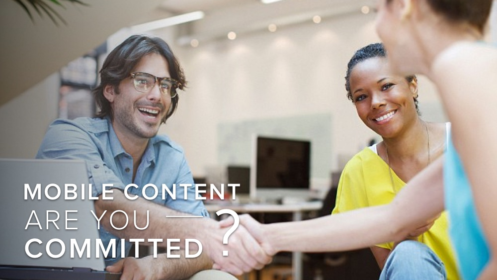 'mobile+content+are+you+committed_'+over+image+of+people+shaking+hands.jpg