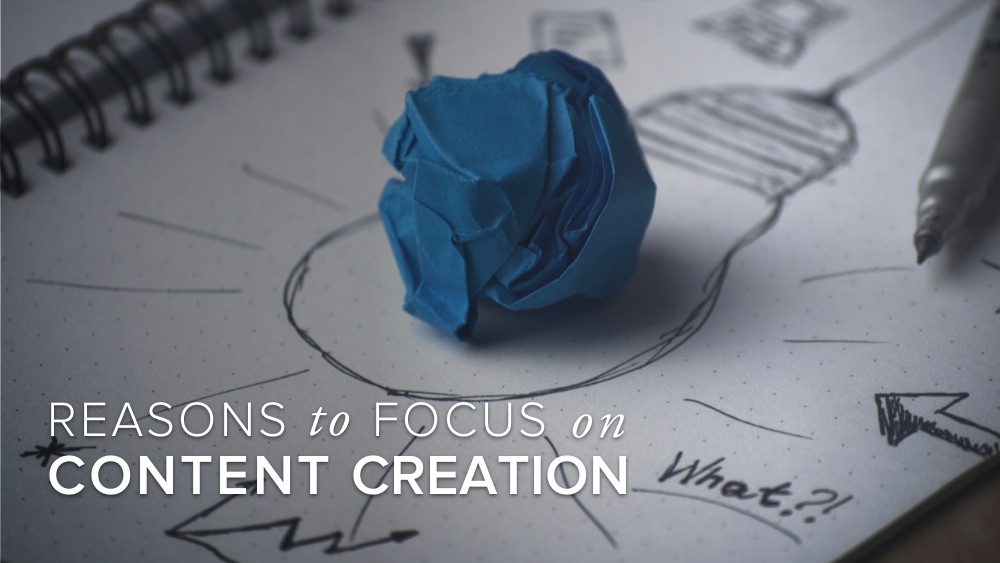 'reasons+to+focus+on+content+creation'+over+drawing+of+lightbulb.jpg