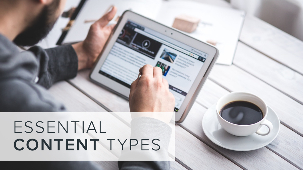 'essential+content+types'+over+image+of+man+on+tablet.jpg