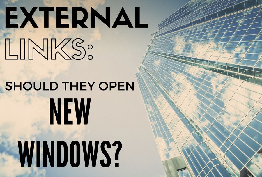 External+links_+Should+they+open+new+windows+(with+skyscraper+background).jpg