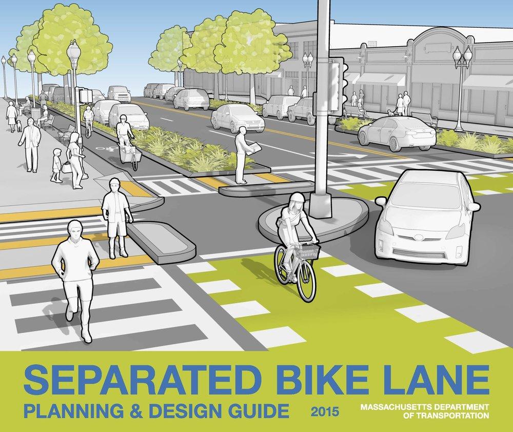 The MassDOT Separated Bike Lane Planning & Design Guide