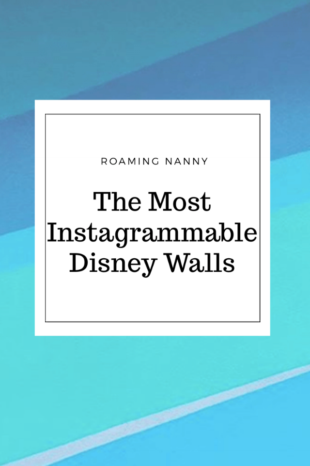 The Most Instagrammable Disney Walls
