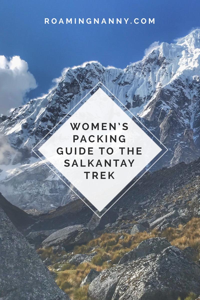 Women's Packing Guide to the Salkantay Trek