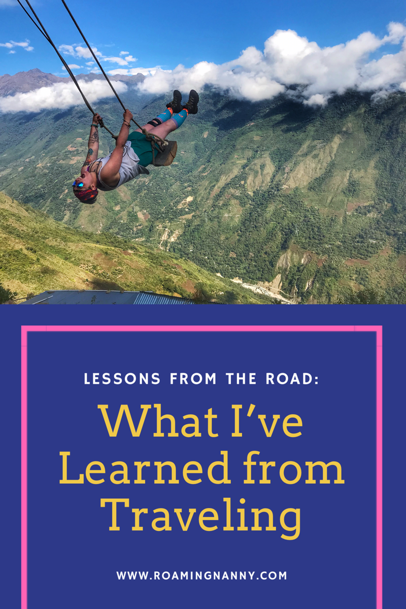 Lessons from the Road: What I've Learned from Traveling
