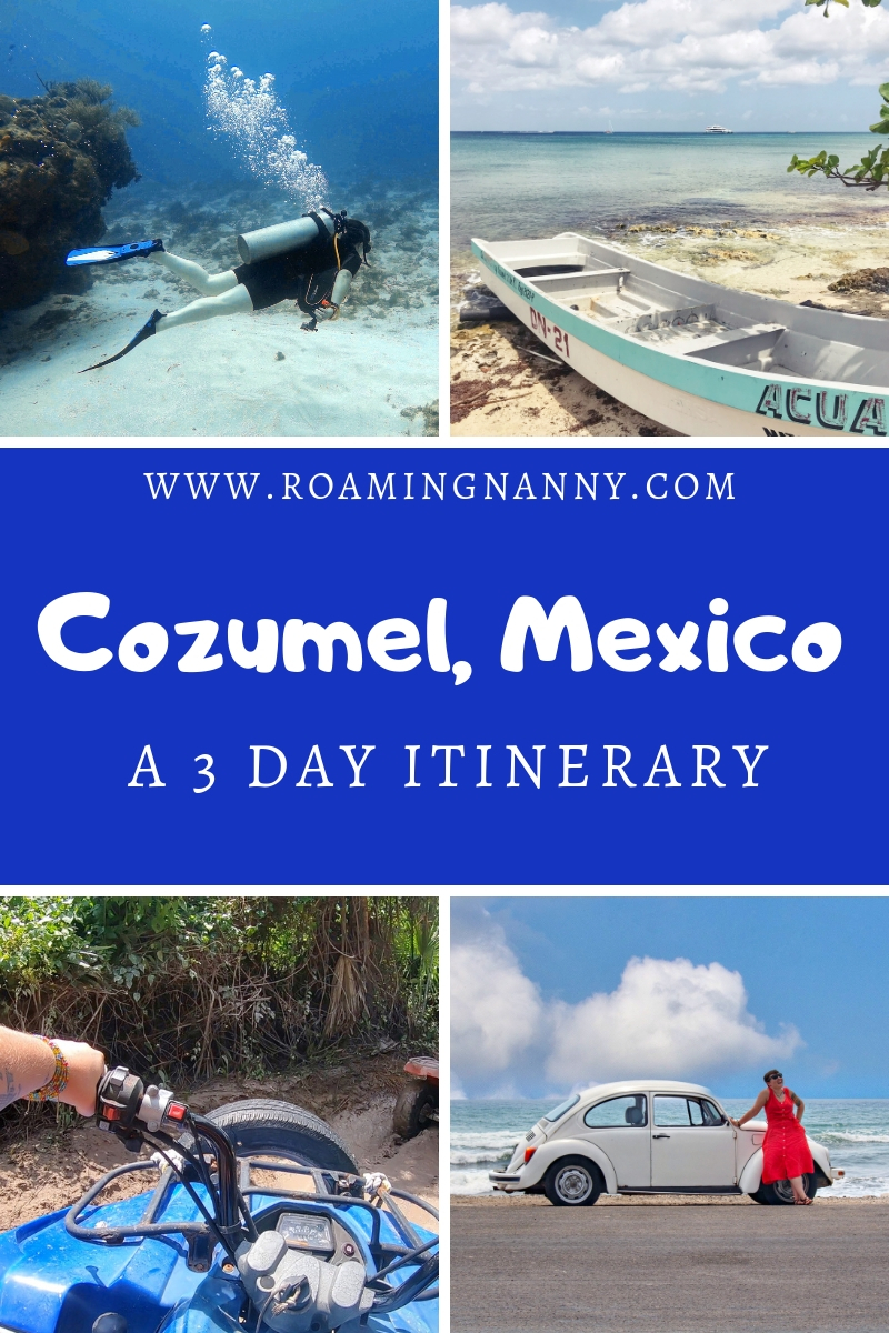 Cozumel, Mexico: A 3 Day Itinerary