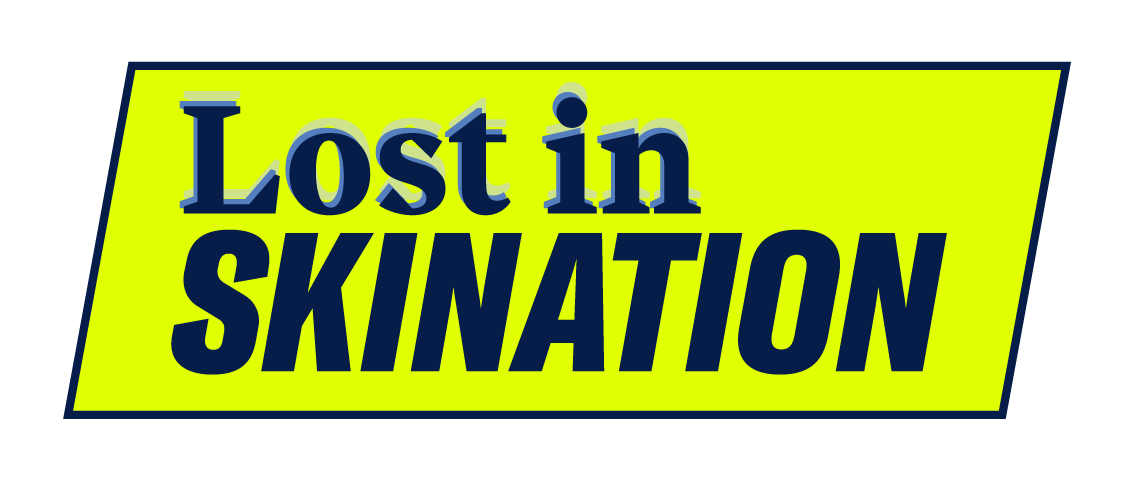 Lost in Skination