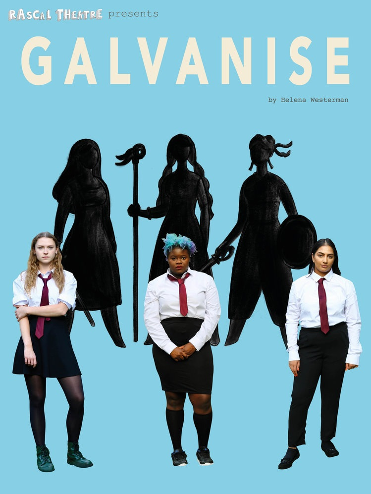 GALVANISE at vault festival 2019 - Helena Westerman's striking play celebrating female history and unbreakable friendships runs from 27th February to 3rd March at VAULT Festival 2019